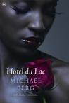Hôtel du Lac by Michael     Berg