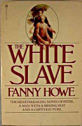 The White Slave by Fanny Howe