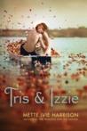 Tris & Izzie
