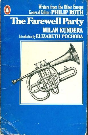 The Farewell Party by Milan Kundera
