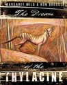 The Dream of the Thylacine by Margaret Wild