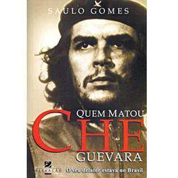 Quem Matou Che Guevara