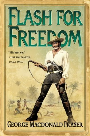 Flash for Freedom (The Flashman Papers #3)