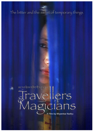 Travellers & Magicians: A Film By Khyentse Norbu
