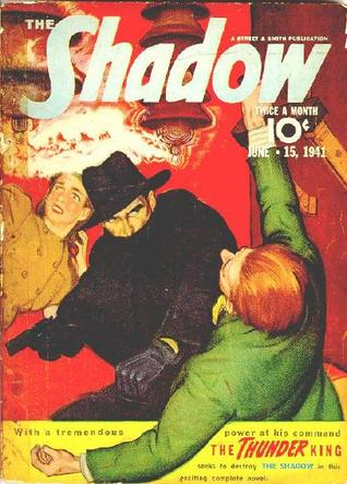 The Thunder King (The Shadow, #224)