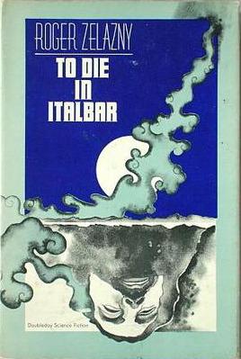 To Die in Italbar