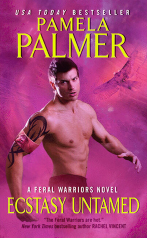 Ecstasy untamed feral warriors 6 by pamela palmer 8302705 fandeluxe Image collections