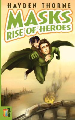 Rise of Heroes by Hayden Thorne