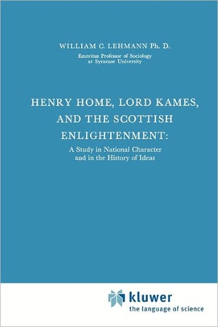 henry-home-lord-kames-and-the-scottish-enlightenment-a-study-in-national-character-and-in-the-history-of-ideas
