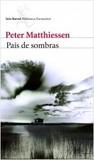 País de sombras by Peter Matthiessen