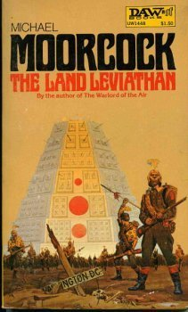 The Land Leviathan by Michael Moorcock