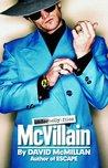 McVillain: The Man Who Got Away