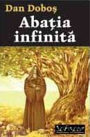 Abaţia Infinită (Abaţia, #3)