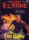 The Fire Game - Terbakar Api Asmara by R.L. Stine