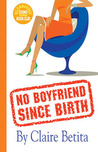 No Boyfriend Since Birth by Claire Betita de Guzman