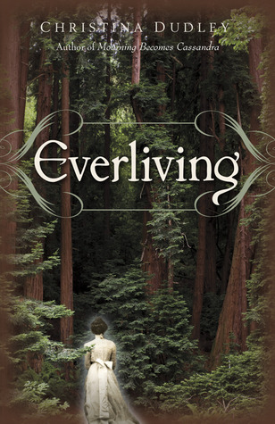 Everliving by Christina  Dudley