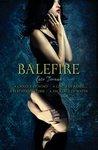 Balefire (Balefire, #1-4)