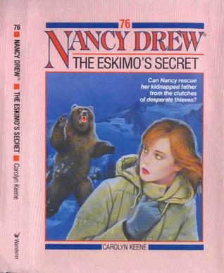 The Eskimo's Secret (Nancy Drew, #76)