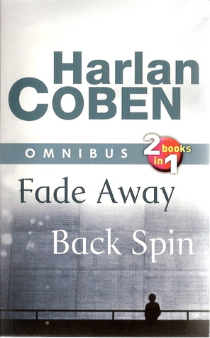 Fade Away / Back Spin (Myron Bolitar, #3-4)