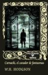 Carnacki, el cazador de fantasmas by William Hope Hodgson
