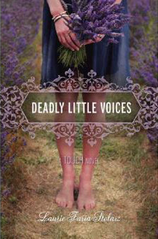 Deadly Little Voices by Laurie Faria Stolarz