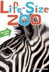 Life-Size Zoo by Teruyuki Komiya