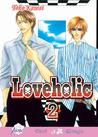 Loveholic, Volume 02