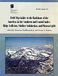 Field Trip Guides to the Backbone of the Americas in the Southern and Central Andes: Ridge Collision, Shallow Subduction, and Plateau Uplift