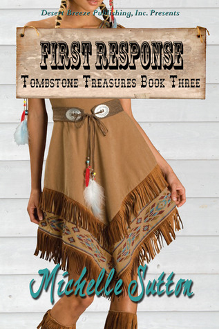 First Response (Tombstone Treasures, #3)