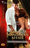 Satin & a Scandalous Affair (Diamonds Down Under, #4)