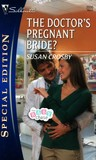 The Doctor's Pregnant Bride? by Susan Crosby