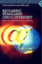 Circo Internet: Manuale critico per il nuovo millennio