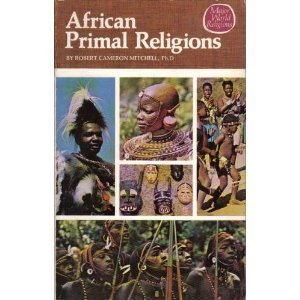 African primal religions (Major world religions series)