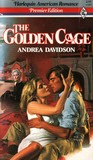 Golden Cage (Harlequin American Romance Premier #1)