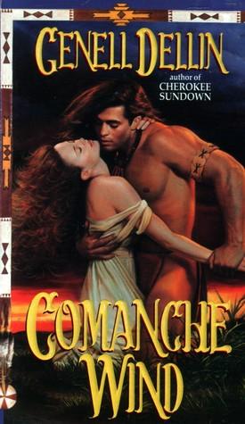 Comanche Wind by Genell Dellin