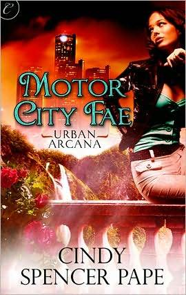 Motor City Fae by Cindy Spencer Pape