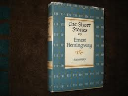 The Short Stories by Ernest Hemingway