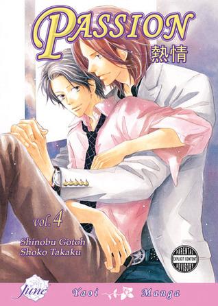Passion, Volume 04 by Shinobu Gotoh