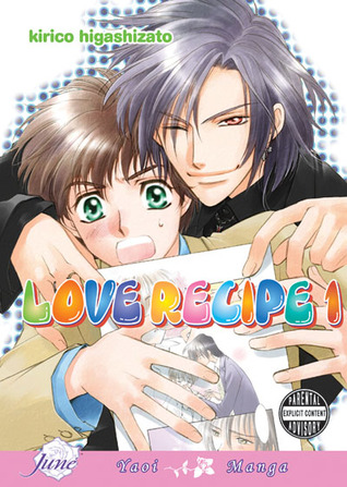 Love Recipe, Volume 1 by Kirico Higashizato