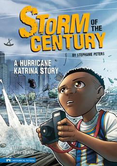 Storm of the Century: A Hurricane Katrina Story