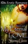 My Eternal Love (Dark Court, #3)