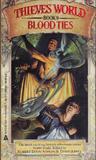 Blood Ties (Thieves' World, #9)