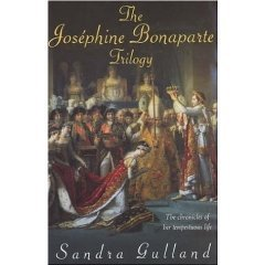 The Joséphine Bonaparte Trilogy by Sandra Gulland