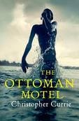 The Ottoman Motel by Christopher Currie