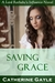 Saving Grace (Lord Rotheby's Influence Book 2)