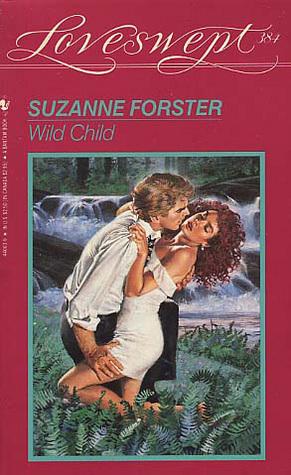 Wild Child (Loveswept No. 384)