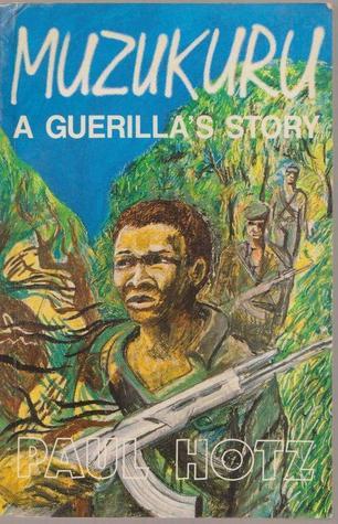 Muzukuru: A Guerilla's Story