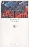 Le voci del mondo by Robert Schneider
