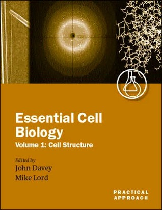 Essential Cell Biology: Cell Structure, Vol. 1