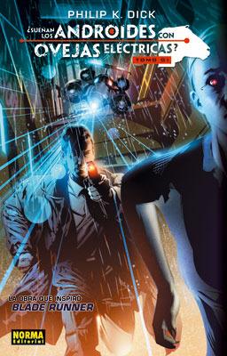 ¿Sueñan los androides con ovejas eléctricas?  Tomo 1